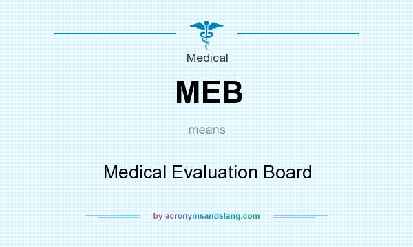 Meb  Medical Evaluation Board In Medical By AcronymsandslangCom