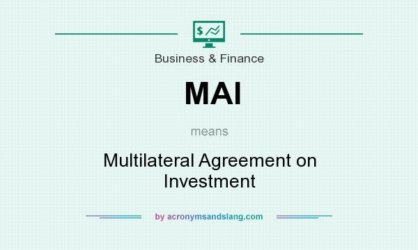 Mai Multilateral Agreement On Investment In Business Finance By