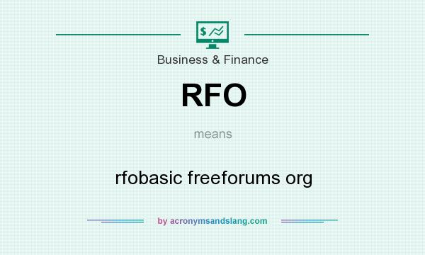 What does RFO mean? It stands for rfobasic freeforums org