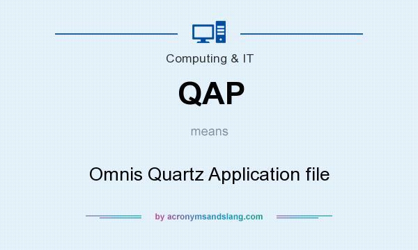 What does QAP mean? It stands for Omnis Quartz Application file