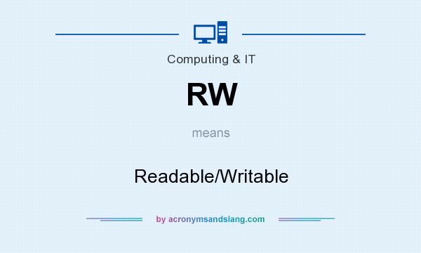 What does RW mean? It stands for Readable/Writable