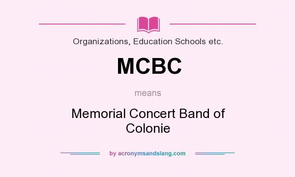 What does MCBC mean? It stands for Memorial Concert Band of Colonie