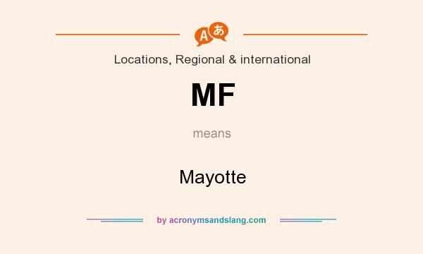 What does MF mean? It stands for Mayotte