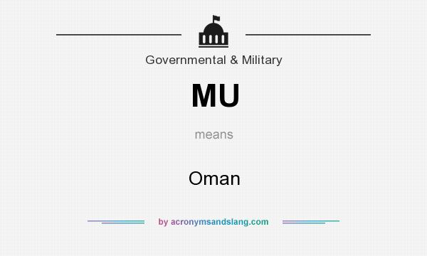 What does MU mean? It stands for Oman