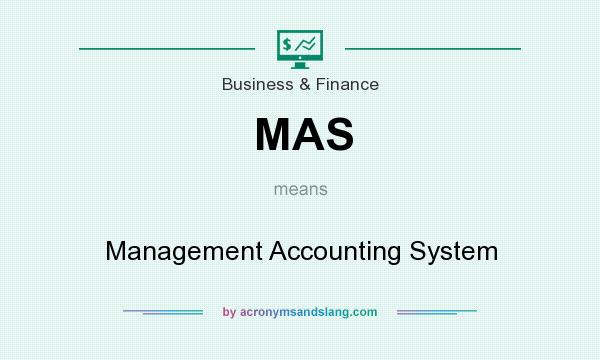 Mas Management Accounting System In Business Finance By