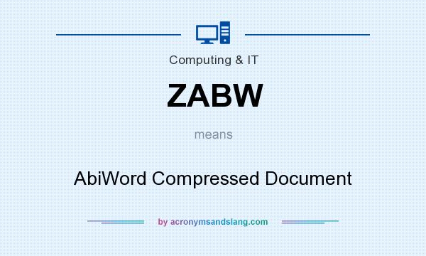 What does ZABW mean? It stands for AbiWord Compressed Document
