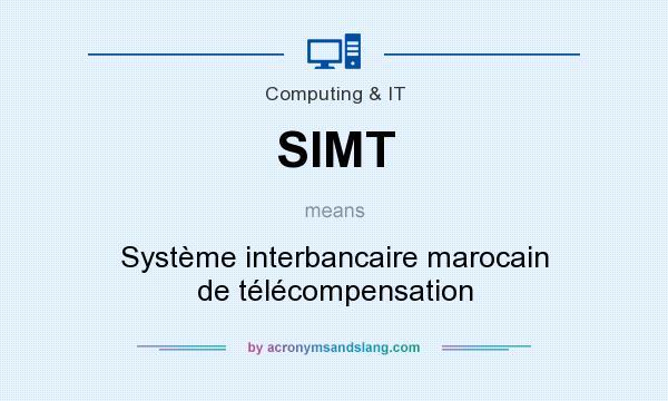 What does SIMT mean? It stands for Système interbancaire marocain de télécompensation