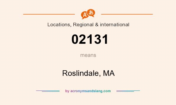 What does 02131 mean? It stands for Roslindale, MA