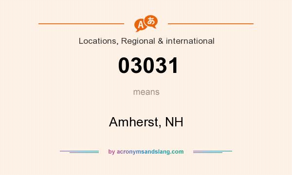 What does 03031 mean? It stands for Amherst, NH