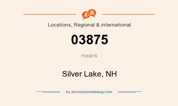 What does 03875 mean? It stands for Silver Lake, NH