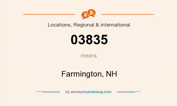 What does 03835 mean? It stands for Farmington, NH