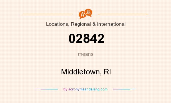 What does 02842 mean? It stands for Middletown, RI
