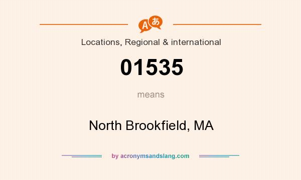 What does 01535 mean? It stands for North Brookfield, MA