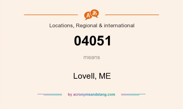 What does 04051 mean? It stands for Lovell, ME