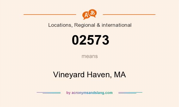 What does 02573 mean? It stands for Vineyard Haven, MA