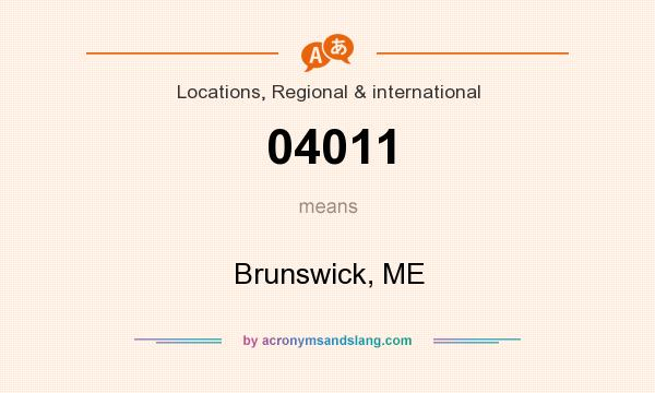 What does 04011 mean? It stands for Brunswick, ME