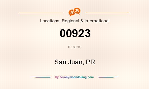What does 00923 mean? It stands for San Juan, PR
