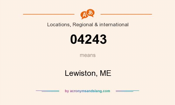 What does 04243 mean? It stands for Lewiston, ME