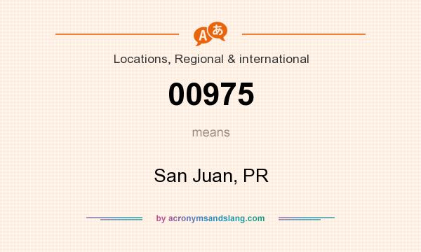 What does 00975 mean? It stands for San Juan, PR