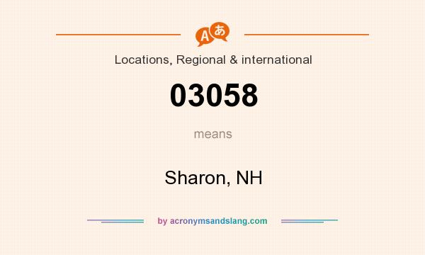 What does 03058 mean? It stands for Sharon, NH