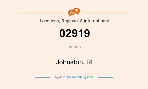 What does 02919 mean? It stands for Johnston, RI