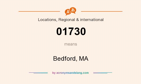 What does 01730 mean? It stands for Bedford, MA