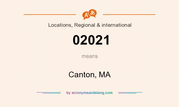 What does 02021 mean? It stands for Canton, MA