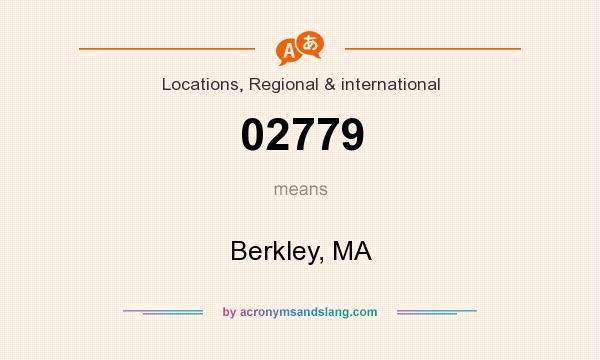 What does 02779 mean? It stands for Berkley, MA