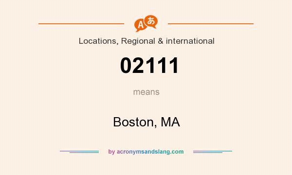 What does 02111 mean? It stands for Boston, MA