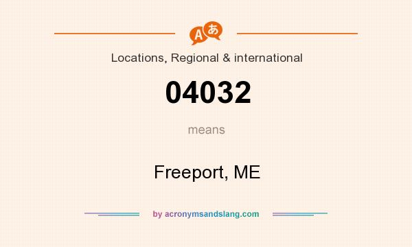 What does 04032 mean? It stands for Freeport, ME
