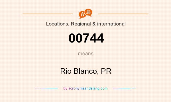 What does 00744 mean? It stands for Rio Blanco, PR