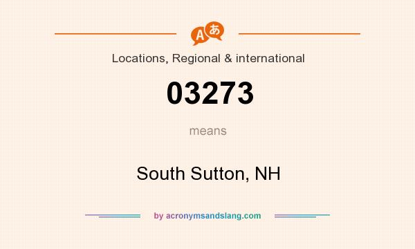 What does 03273 mean? It stands for South Sutton, NH