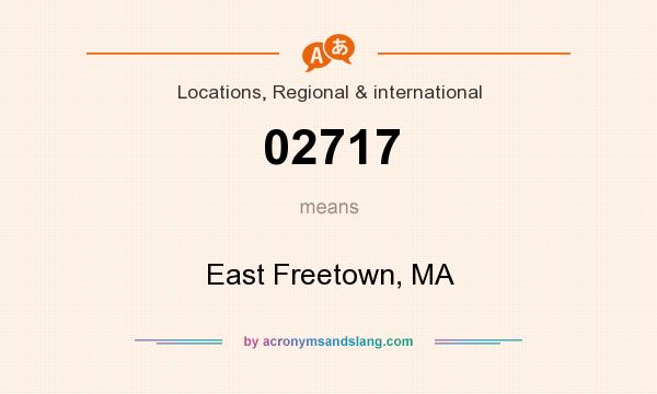 What does 02717 mean? It stands for East Freetown, MA
