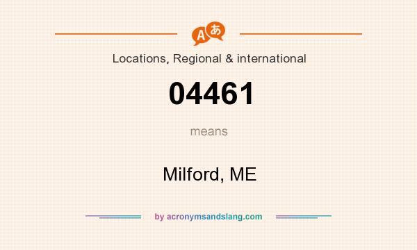 What does 04461 mean? It stands for Milford, ME