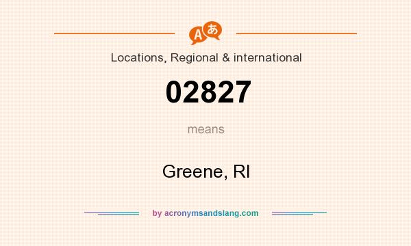 What does 02827 mean? It stands for Greene, RI