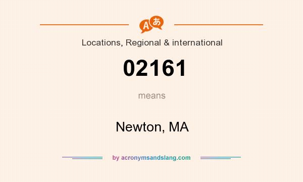 What does 02161 mean? It stands for Newton, MA