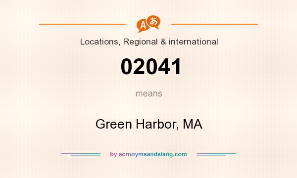 What does 02041 mean? It stands for Green Harbor, MA