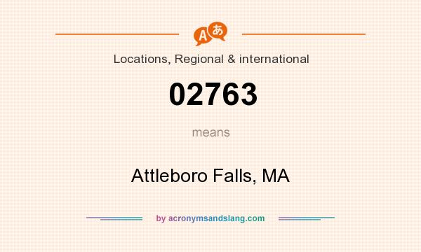 What does 02763 mean? It stands for Attleboro Falls, MA