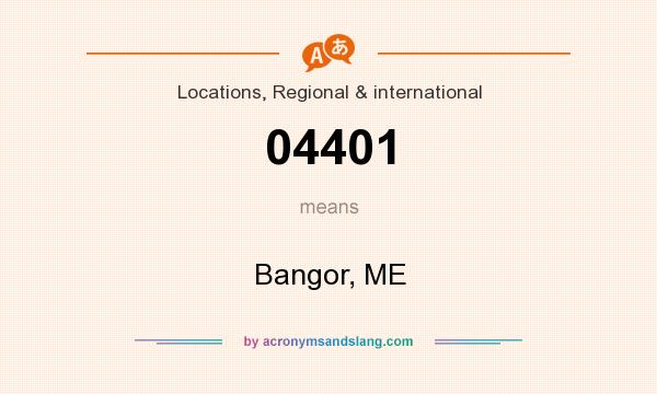 What does 04401 mean? It stands for Bangor, ME