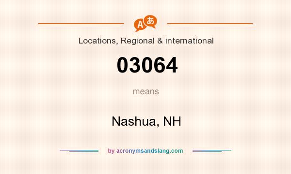 What does 03064 mean? It stands for Nashua, NH