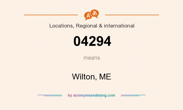 What does 04294 mean? It stands for Wilton, ME