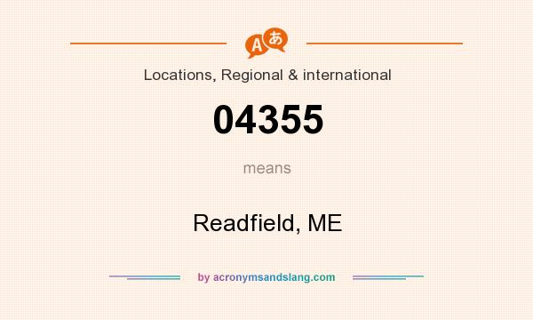 What does 04355 mean? It stands for Readfield, ME