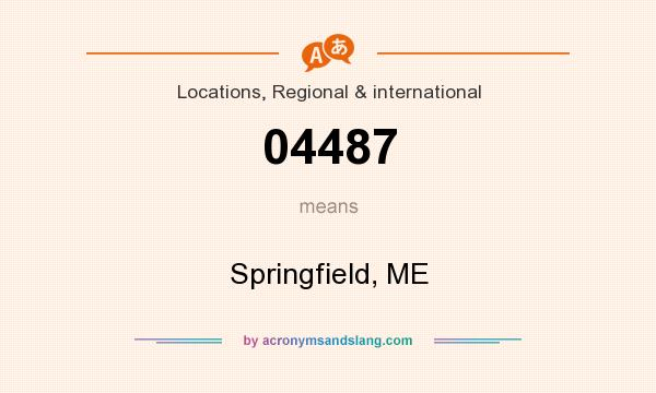 What does 04487 mean? It stands for Springfield, ME