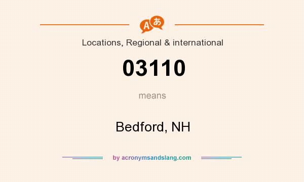 What does 03110 mean? It stands for Bedford, NH