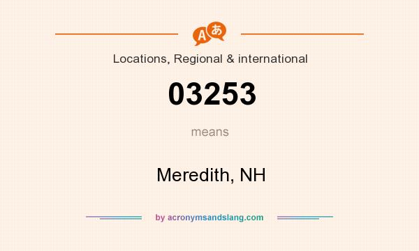 What does 03253 mean? It stands for Meredith, NH