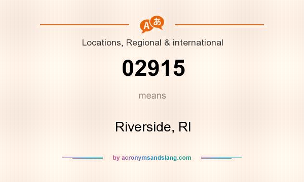 What does 02915 mean? It stands for Riverside, RI