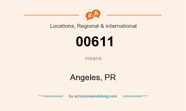 What does 00611 mean? It stands for Angeles, PR
