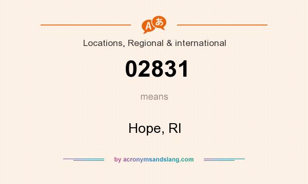 What does 02831 mean? It stands for Hope, RI