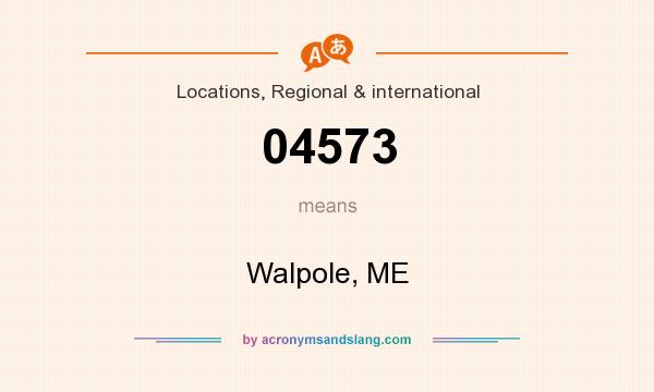 What does 04573 mean? It stands for Walpole, ME