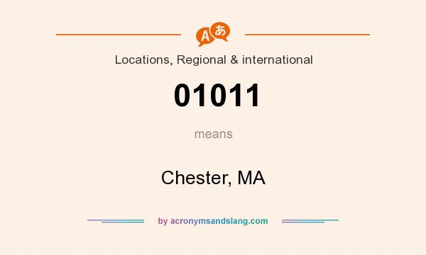 What does 01011 mean? It stands for Chester, MA